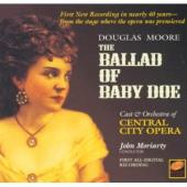 Album artwork for Douglas Moore: The Ballad of Baby Doe