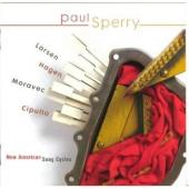 Album artwork for Libby Larsen: Paul Sperry : New American Song cycl