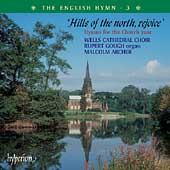 Album artwork for The English Hymn Vol 3: Hills of the North Rejoice