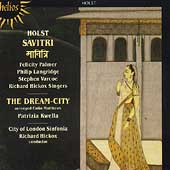 Album artwork for HOLST - SAVITRI, THE DREAM CITY