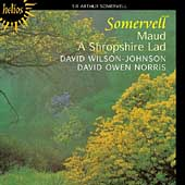 Album artwork for Sir Arthur Somervell 'Maud' / A Shropshire Lad