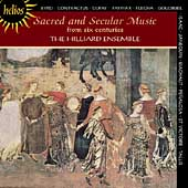 Album artwork for Hilliard Ensemble: Sacred and Secular Music...