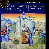 Album artwork for The Castle of Fair Welcome - Late 15th Century Cou