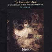 Album artwork for THE ROMANTIC MUSE: ENGLISH MUSIC IN THE TIME OF BE