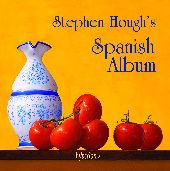 Album artwork for Stephen Hough's Spanish Album