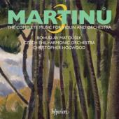 Album artwork for Martinu: The Complete Music for Violin & Orchestra