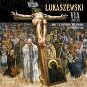 Album artwork for Lukaszewski: Via Crucis (Layton, Polyphony)