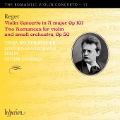 Album artwork for Reger: The Romantic Violin Concerto, Vol. 11