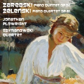 Album artwork for Zarebski: Piano Quintet; Zelenski: Piano Quartet