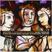 Album artwork for Britten: A Ceremony of Carols, Saint Nicolas / Lay