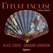 Album artwork for L'heure exquise – A French Songbook. Coote/Johns