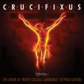 Album artwork for LEIGHTON. Crucifixus. Trinity College Choir Cambri