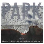 Album artwork for Owain Park: Choral Works / Trinity College Choir