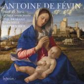 Album artwork for Fevin: Missa Ave Maria, etc / Brabant Ensemble