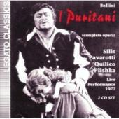 Album artwork for Bellini: I Puritani / Pavarotti, Sills, Quilico