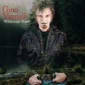 Album artwork for Wilderness Road / Gino Vanelli