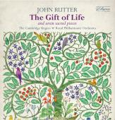 Album artwork for Rutter: The Gift of Life & Seven Sacred Pieces