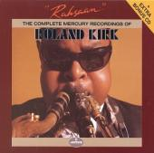 Album artwork for Rahsaan: Complete Mercury Recordings Roland Kirk