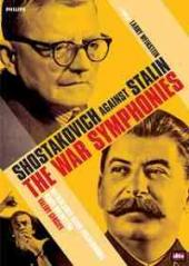 Album artwork for Shostakovich: The War Symphonies / Gergiev