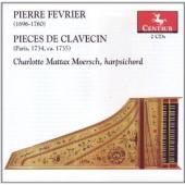Album artwork for Pierre Fevrier Pieces de Clavecin