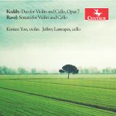 Album artwork for Kodály: Duo for Violin &Cello, Op. 7 - Ravel: Son
