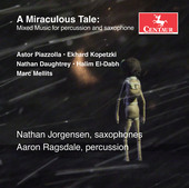 Album artwork for A Miraculous Tale: Mixed Music for Percussion & Sa