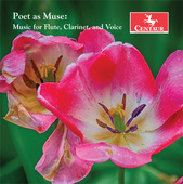 Album artwork for Poet as Muse: Music for Flute, Clarinet & Voice