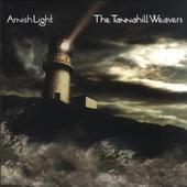 Album artwork for THE TANNAHILL WEAVERS: Arnish Light