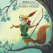 Album artwork for Walt Disney Legacy Collection: Robin Hood