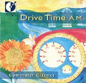 Album artwork for DRIVE TIME A.M. - COMMUTER CLASSICS