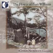 Album artwork for FLOWER OF PORT WILLIAMS, THE