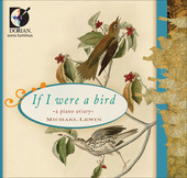 Album artwork for Michael Lewin: If I were a bird - A Piano Aviary