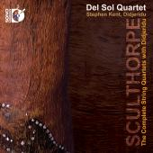 Album artwork for Sculthorpe: Complete String Quartets with Didjerid