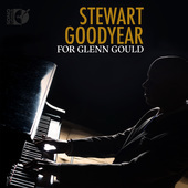 Album artwork for For Glenn Gould / Stewart Goodyear