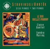 Album artwork for Stravinsky & Bartok: Two Pianos, Ouellet / Murray