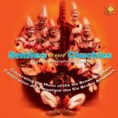 Album artwork for Smiles & Chuckles: Music of the Six Brown Brothers