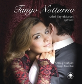 Album artwork for Isabel Bayrakdarian: Tango Notturno