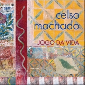 Album artwork for CELSO MACHADO - JOGO DA VIDA