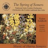 Album artwork for Spring of Somers Music of Harry Somers / Feldbrill