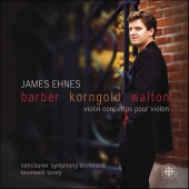 Album artwork for James Ehnes: Barber Korngold Walton Concertos