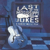 Album artwork for LAST OF THE MISSISSIPI JUKES