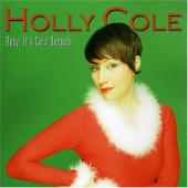 Album artwork for Holly Cole: Baby, It's Cold Outside