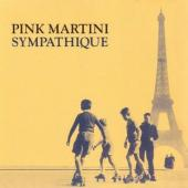 Album artwork for Pink Martini: Sympathique