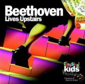 Album artwork for BEETHOVEN LIVES UPSTAIRS / Classical Kids