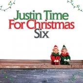 Album artwork for Justin Time For Christmas Six