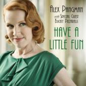 Album artwork for Alex Pangman: Have a Little Fun