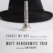 Album artwork for Forget Me Not - Hommage to Lew Soloff / Herskowitz