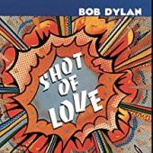 Album artwork for Bob Dylan Shot Of Love