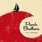 Album artwork for All Ashore / Punch Brothers