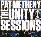Album artwork for Pat Metheny - The Unity Sessions 2CD